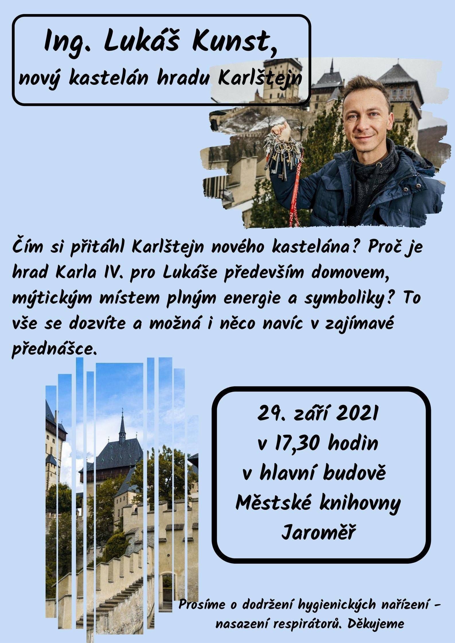 Ing. Lukáš Kunst – nový kastelán hradu Karlštejn